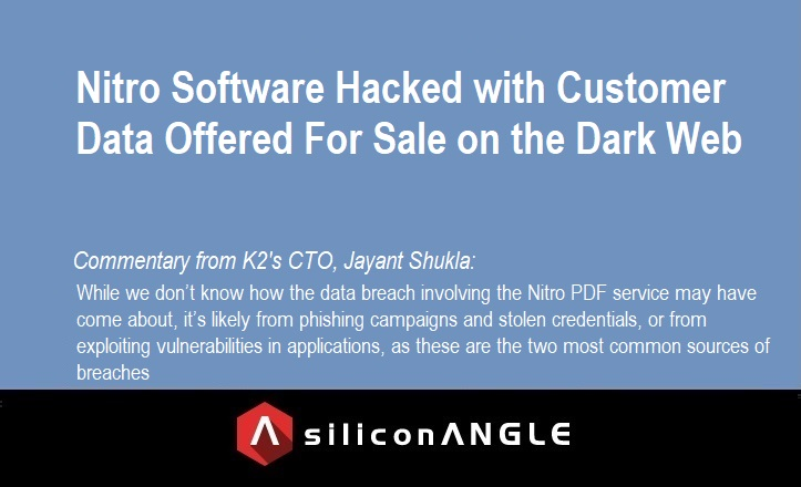 Nitro Software Hacked With Customer Data Offered For Sale On The Dark Web
