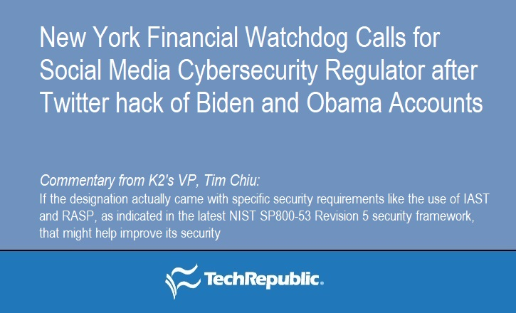 New York Financial Watchdog Calls for Social Media Cybersecurity Regulator after Twitter Hack of Biden and Obama Accounts