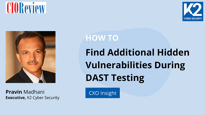 How to Find Additional Hidden Vulnerabilities During DAST Testing